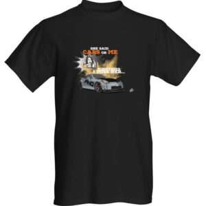 """WestSchweizCustoms Funny """"She said cars, or me…Sometimes i miss her"""" T-Shirt"""