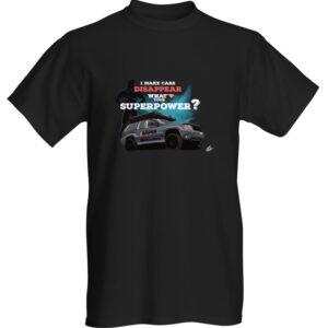 "WestSchweizCustoms Funny ""Super Power"" T-Shirt"